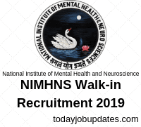 NIMHNS Walk-in Recruitment 2019