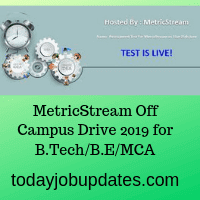 Recruitment Test For Metric Stream for B.Tech/B.E/MCA