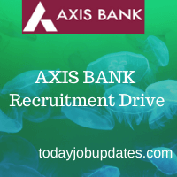 Axis Bank Recruitment drive