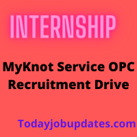 MyKnot Service OPC Recruitment Drive