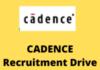 CADENCE Recruitment Drive