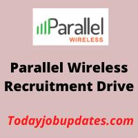 paallel wireless Recruitment Drive